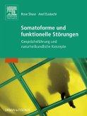Somatoforme und funktionelle Störungen (eBook, ePUB)