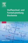 Stoffwechsel- und Formelsammlung Biochemie (eBook, ePUB)