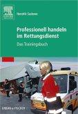 Professionell handeln im Rettungsdienst (eBook, ePUB)