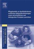 Pflegehandeln an Qualitätskriterien, rechtlichen Rahmenbestimmungen sowie wirtschaftlichen und ökologischen Prinzipien ausrichten (eBook, ePUB)