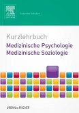 Kurzlehrbuch Medizinische Psychologie - Medizinische Soziologie (eBook, ePUB)