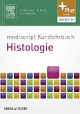 mediscript Kurzlehrbuch Histologie (eBook, ePUB)