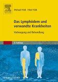 Das Lymphödem und verwandte Krankheiten (eBook, ePUB)