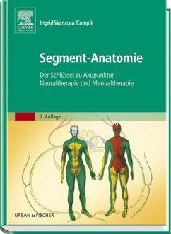 Segment-Anatomie (eBook, ePUB) - Wancura-Kampik, Ingrid