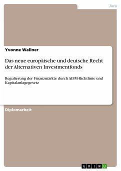 Das neue europäische und deutsche Recht der Alternativen Investmentfonds (eBook, PDF)