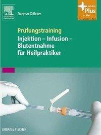 Prüfungstraining Injektion - Infusion - Blutent...