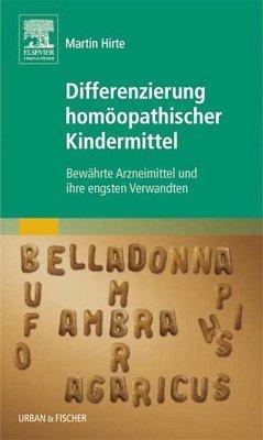 Differenzierung homöopathischer Kindermittel (eBook, ePUB) - Hirte, Martin