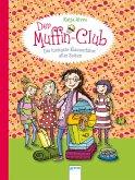 Die lustigste Klassenfahrt aller Zeiten / Der Muffin-Club Bd.5 (eBook, ePUB)