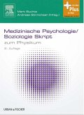 Medizinische Psychologie/Soziologie Skript (eBook, ePUB)