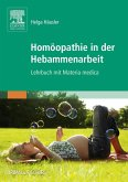 Homöopathie in der Hebammenarbeit (eBook, ePUB)
