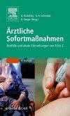 Ärztliche Sofortmaßnahmen (eBook, ePUB)