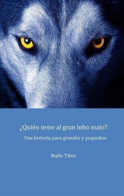 ¿Quién teme al gran lobo malo? - Tibes, Malte