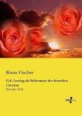 G.E. Lessing als Reformator der deutschen Literatur