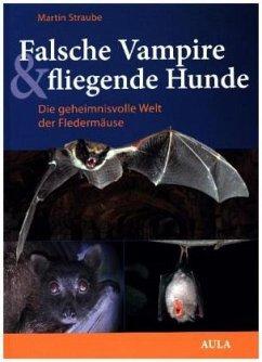 Falsche Vampire, fliegende Hunde