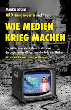 Wie Medien Krieg Machen