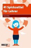 41 Spickzettel für Lehrer (eBook, ePUB)