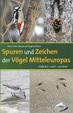 Spuren und Zeichen der Vögel Mitteleuropas