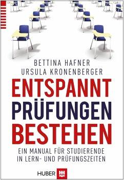 Entspannt Prüfungen bestehen - Kronenberger, Ursula; Hafner, Bettina