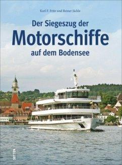Der Siegeszug der Motorschiffe auf dem Bodensee