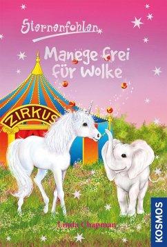 Manege frei für Wolke / Sternenfohlen Bd.29 (eBook, ePUB) - Chapman, Linda