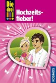 Hochzeitsfieber! / Die drei Ausrufezeichen Bd.53 (eBook, ePUB)