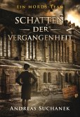 Schatten der Vergangenheit / Ein MORDs-Team Bd.5 (eBook, ePUB)