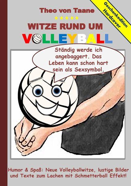 geschenkausgabe hardcover humor spa witze rund um volleyball lustige von theo von taane. Black Bedroom Furniture Sets. Home Design Ideas