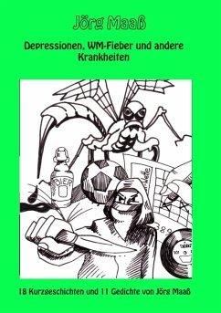 Depressionen, WM-Fieber und andere Krankheiten (eBook, ePUB)