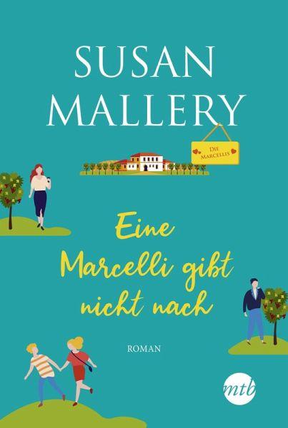 Eine Marcelli gibt nicht nach von Susan Mallery-Rezension