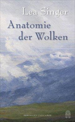 Anatomie der Wolken (eBook, ePUB) - Singer, Lea