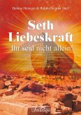 Seth - Liebeskraft (eBook, PDF)