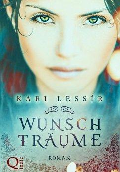 Wunschträume (eBook, ePUB) - Lessír, Kari