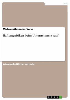 Haftungsrisiken beim Unternehmenskauf (eBook, PDF)