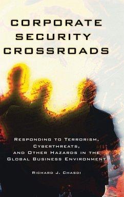 Corporate Security Crossroads - Chasdi, Richard