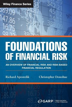 Foundations of Financial Risk - GARP (Global Association of Risk Professionals); Apostolik, Richard; Donohue, Christopher