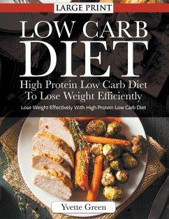 Low Carb Diet von Yvette Green als Taschenbuch - Portofrei ...