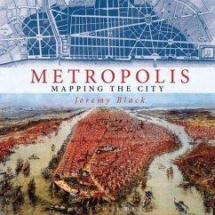 Metropolis - Black, Jeremy (University of Exeter, UK)