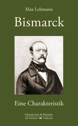 Bismarck - Lehmann, Max