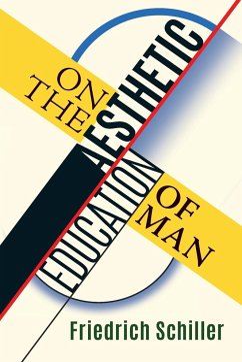 On the Aesthetic Education of Man - Schiller, Friedrich