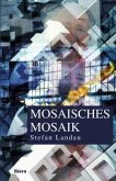 Mosaisches Mosaik