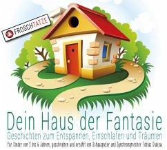 Dein Haus der Fantasie - Geschichten zum Entspannen, Einschlafen und Träumen, Audio-CD - Diakow, Tobias