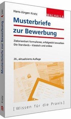 Musterbriefe zur Bewerbung - Kratz, Hans-Jürgen