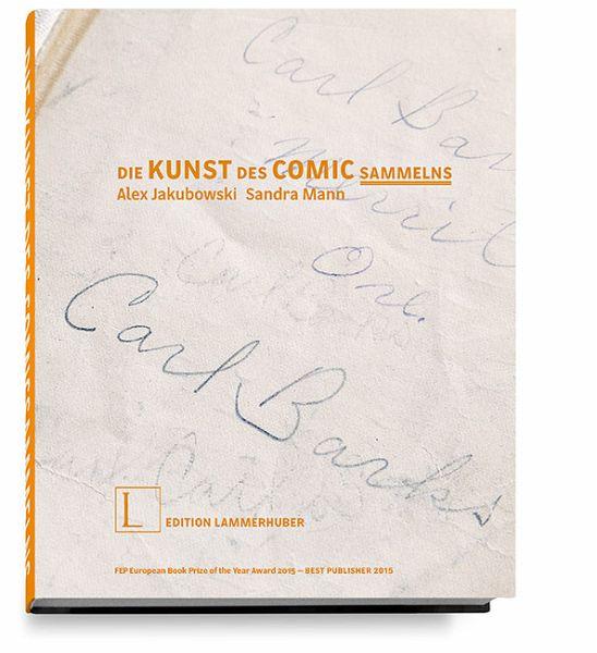 DIE KUNST DES COMIC-SAMMELNS - Jakubowski, Alex; Mann, Sandra