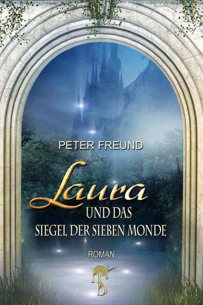 Laura und das Siegel der sieben Monde / Aventerra Bd.2 (eBook, ePUB)