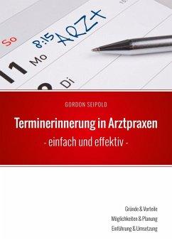 Terminerinnerung in Arztpraxen (eBook, ePUB)