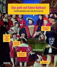 Das geht auf keine Kuhhaut (eBook, ePUB) - Wagner, Gerhard