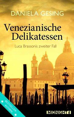 Venezianische Delikatessen / Luca Brassoni Bd.2 (eBook, ePUB) - Gesing, Daniela