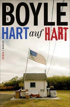Hart auf hart (eBook, ePUB) - Boyle, Tom Coraghessan