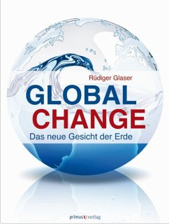 Global Change (eBook, ePUB) - Schliermann-Kraus, Elke; Glaser, Rüdiger