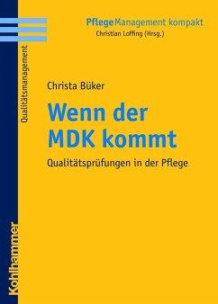 Wenn der MDK kommt (eBook, ePUB)